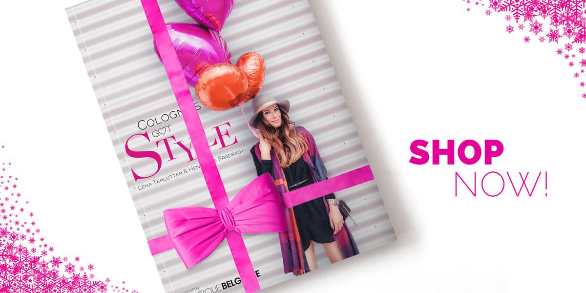 Cologne S Got Style Das Erste K Lner Fashion Und Style Book Powered By Boutique Belgique